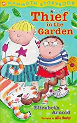 Thief in the Garden (Mammoth Storybooks)