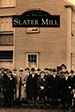 Slater Mill, Sarah Leavitt, 0752405675