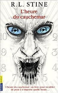 L'heure du cauchemar par Robert Lawrence Stine
