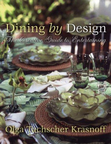 Dining by Design by Olga Tuchscher Krasnoff