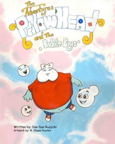 Download The Adventures of Pillow Head: and The Bubble Boys PDF