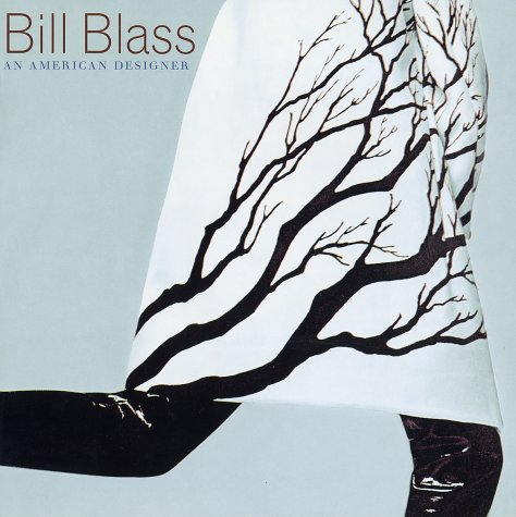 Read Online Bill Blass: An American Designer ebook