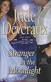 Stranger in the Moonlight, Jude Deveraux, 1410451151
