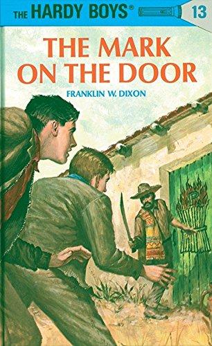 The Mark on the Door (Hardy Boys #13) pdf epub