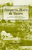 img - for Ferrets, Rats and Traps by Nicholas Everitt (2005-01-04) book / textbook / text book