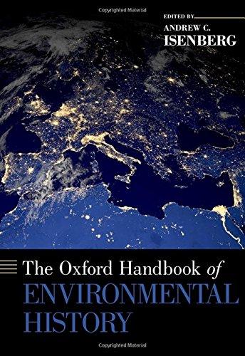 The Oxford Handbook of Environmental History (Oxford Handbooks)