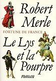 le lys et la pourpre roman fortune de france french edition