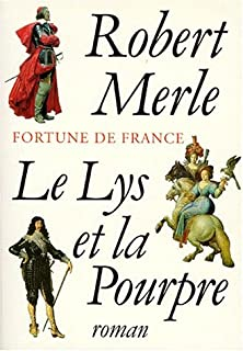 Fortune de France [10] : Le lys et la pourpre