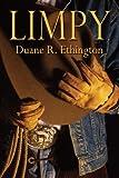 Limpy, Duane R. Ethington, 159286368X