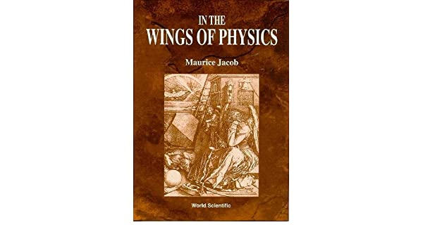 in the wings of physics jacob maurice