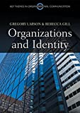 img - for Organizations and Identity (Key Themes in Organizational Communication) book / textbook / text book