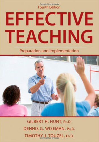 Effective Teaching: Preparation and Implementation