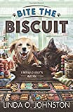 Bite the Biscuit (A Barkery & Biscuits Mystery)