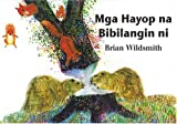 Brian Wildsmith's Animals to Count (Tagalog), Brian Wildsmith, 1932065318