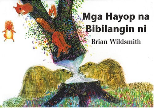 Mga Hayop na Bibilangin ni (Brian Wildsmith's Animals To Count (Tagalog edition) pdf epub