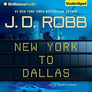 New York To Dallas: 33 (In Death)