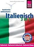 Italienisch 3 in 1: Italienisch Wort für Wort, Italienisch kulinarisch, Italienisch Slang: Kauderwelsch-Sprachführer von Reise Know-How