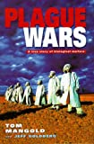 img - for Plague Wars: A True Story of Biological Warfare book / textbook / text book