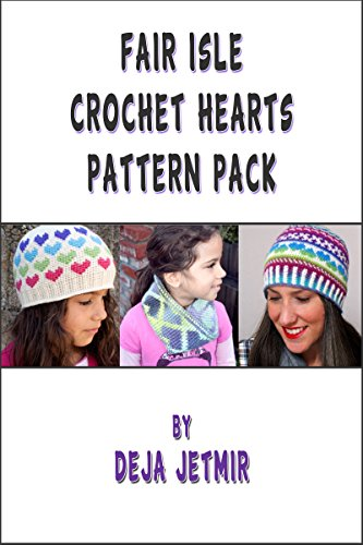 Fair Isle Crochet Hearts Pattern Pack