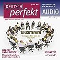 Deutsch perfekt Audio - Diskutieren. 5/2011 Hörbuch von  div. Gesprochen von:  div.