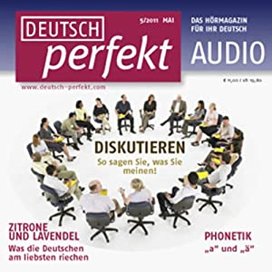 Deutsch perfekt Audio - Diskutieren. 5/2011 Audiobook