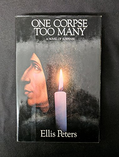 One Corpse Too Many: A Medieval Novel of Suspense