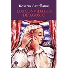 Amazon rosario castellanos kindle store los convidados de agosto biblioteca era spanish edition aug 15 1964 kindle ebook by rosario castellanos fandeluxe Images