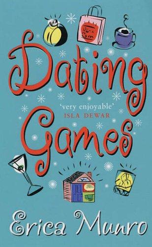 Dating games Erica Munro