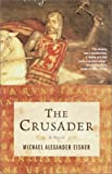 The Crusader, Michael Alexander Eisner, 0385721412