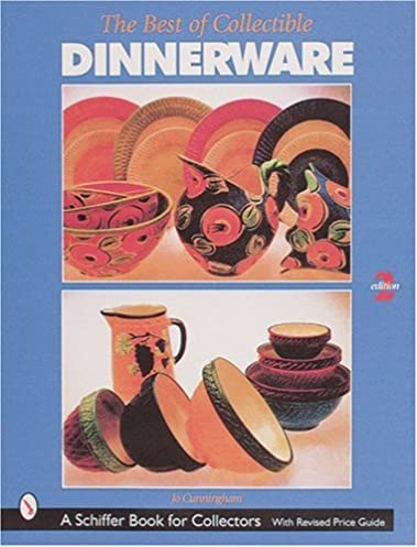 Best of Collectable Dinnerware (Best of Collectible Dinnerware) Jo Cunningham 9780764308178 Amazon.com Books  sc 1 st  Amazon.com & Best of Collectable Dinnerware (Best of Collectible Dinnerware): Jo ...