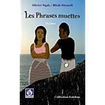 Les  Phrases muettes (théâtrte t. 13) (French Edition)