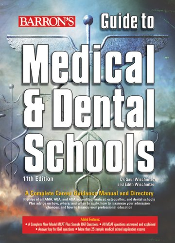 Barron's Guide to Medical and Dental Schools: 11th Edition