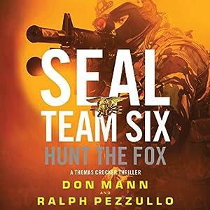 SEAL Team Six: Hunt the Fox Audiobook