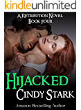 Romantic Suspense: HIJACKED (A Retribution Novel)