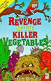 img - for Revenge of the Killer Vegetables! (Red Fox Read Alone Books) book / textbook / text book