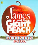 James and the Giant Peach: Activity Book