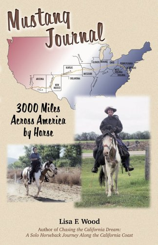 Mustang Journal: 3000 Miles Across America By Horse pdf epub