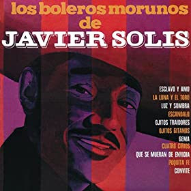 Amazon.com: Los Boleros Morunos Solis: Javier Solís: MP3