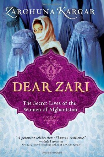 Dear Zari: The Secret Lives of the Women of Afghanistan (Best Jobs In Saudi Arabia)