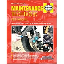 Motorcycle Maintenance Techbook: Servicing & Minor Repairs for All Motorcycles & Scooters (Haynes Service and Repair Manual Series)