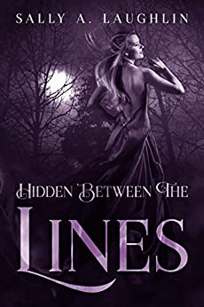 Hidden Between the Lines by [Laughlin, Sally A.]