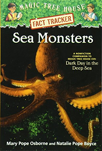 Sea Monsters: A Nonfiction Companion to Magic Tree House Merlin Mission #11: Dark Day in the Deep Sea
