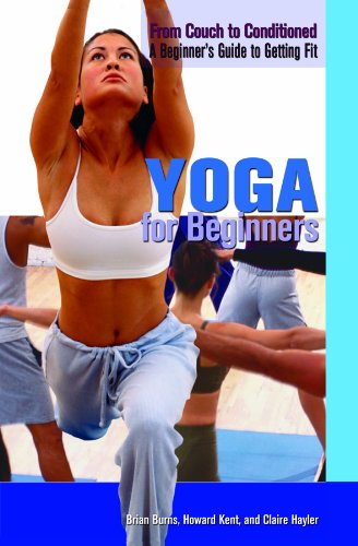Yoga for Beginners (From Couch to Conditioned: A Beginner's Guide to Getting Fit) ebook