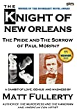 The Knight of New Orleans, Matt Fullerty, 1937056023