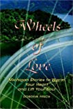 Wheels of Love, Dorothy Pitsch, 1403332541