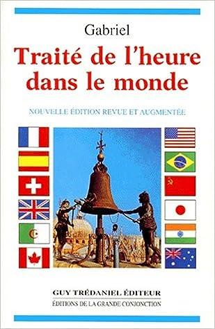 """Résultat de recherche d'images pour """"gabriel traité heure dans le monde trédaniel"""""""