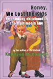Honey, We Lost the Kids, Kathleen McDonnell, 1896764371