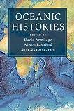 Oceanic Histories (Cambridge Oceanic Histories)
