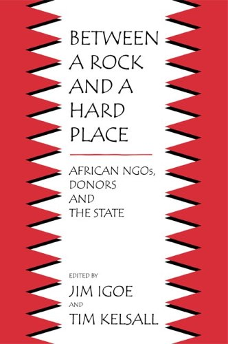 Download Between a Rock and a Hard Place: African NGOs, Donors, and the State pdf
