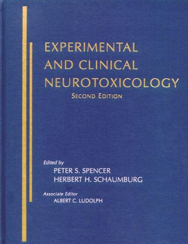 Experimental and Clinical Neurotoxicology (Spencer, Experimental and Clinical Neurotoxicology)